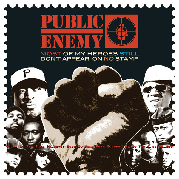 Copertina Disco Vinile 33 giri Most of My Heroes Still Don't Appear on No Stamp di Public Enemy
