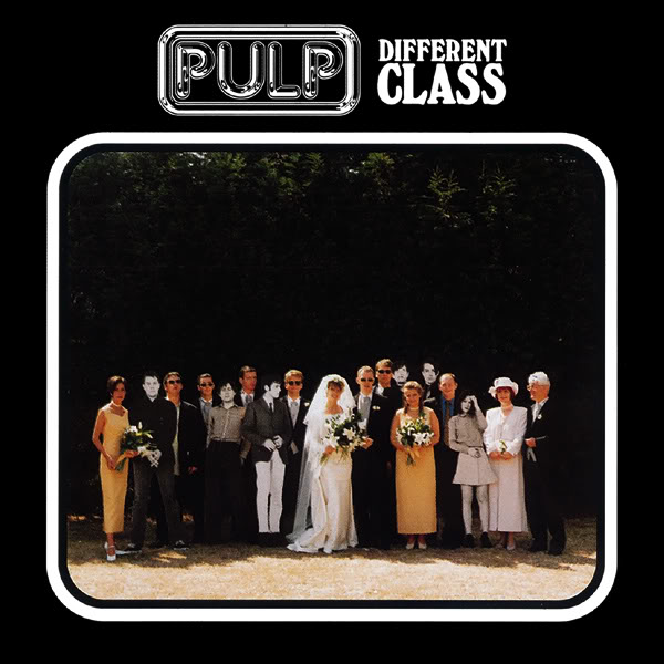 Copertina Vinile 33 giri Different Class di Pulp