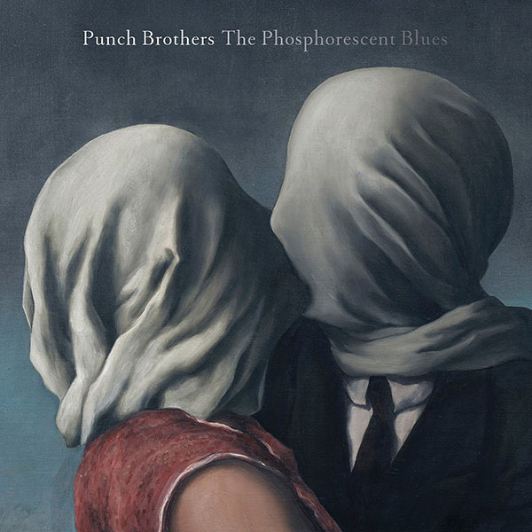 Copertina Disco Vinile 33 giri The Phosphorescent Blues [2 LP] di Punch Brothers