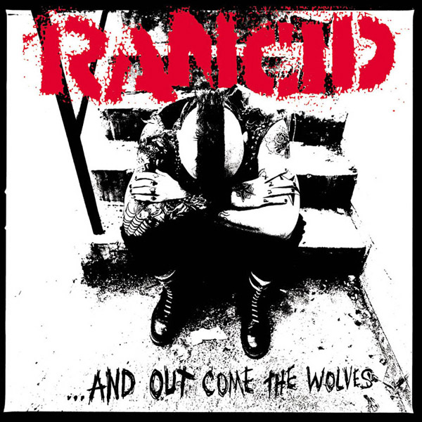 Copertina Disco Vinile 33 giri And Out Come the Wolves di Rancid