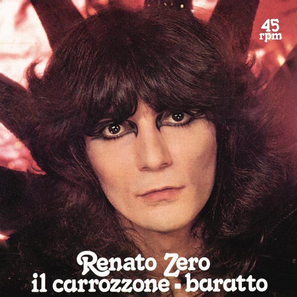 Copertina Vinile 33 giri Il Carrozzone/Il Baratto [Singolo 45 Giri] di Renato Zero