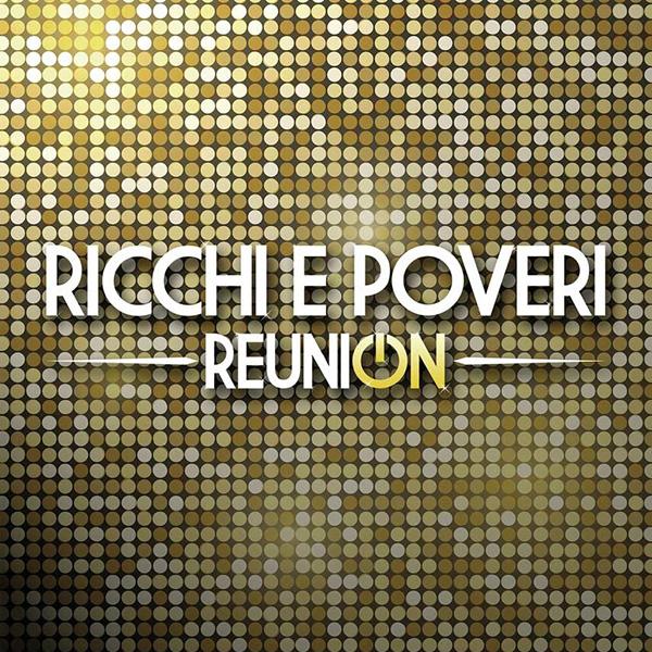 Copertina Vinile 33 giri Reunion [2 LP] di Ricchi e Poveri