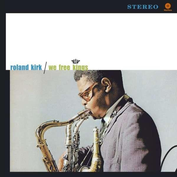 Copertina Disco Vinile 33 giri We Free Kings di Rahsaan Roland Kirk