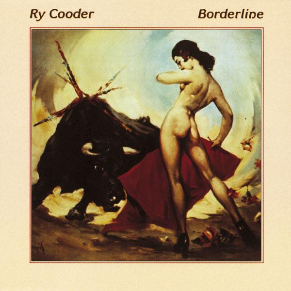 Copertina Disco Vinile 33 giri Borderline di Ry Cooder