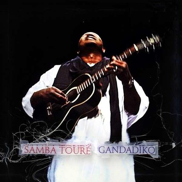 Copertina Disco Vinile 33 giri Gandadiko di Samba Touré