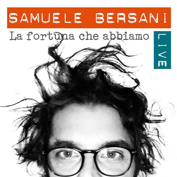 Copertina Disco Vinile 33 giri La Fortuna che Abbiamo Live [2 LP] di Samuele Bersani