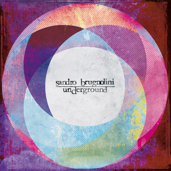 Copertina Disco Vinile 33 giri Underground di Sandro Brugnolini