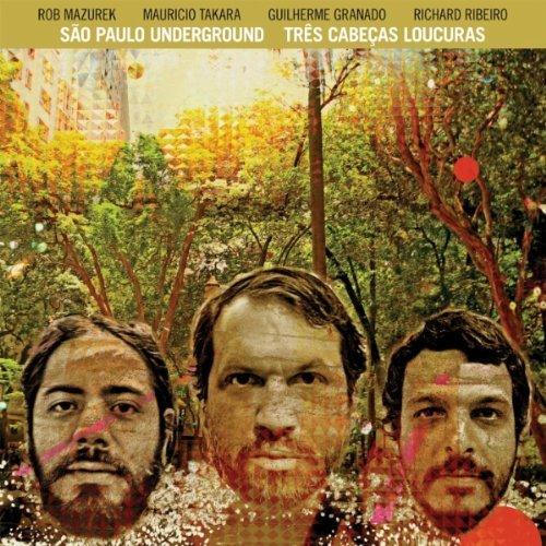Copertina Disco Vinile 33 giri Tres Cabacas Loucuras di Sao Paulo Underground