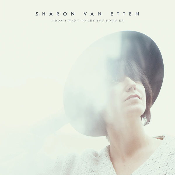 Copertina Disco Vinile 33 giri I Don't Want to Let You Down [EP] di Sharon Van Etten