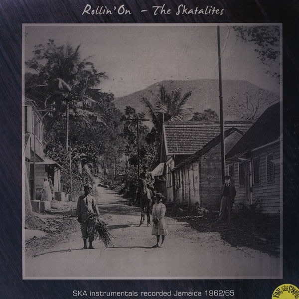 Copertina Disco Vinile 33 giri Rollin' On di The Skatalites
