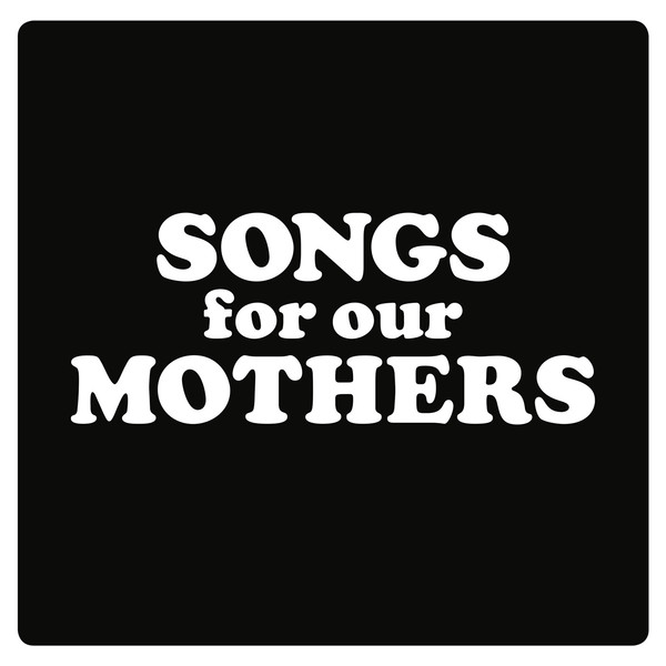 Copertina Disco Vinile 33 giri Songs for our Mothers di Fat White Family