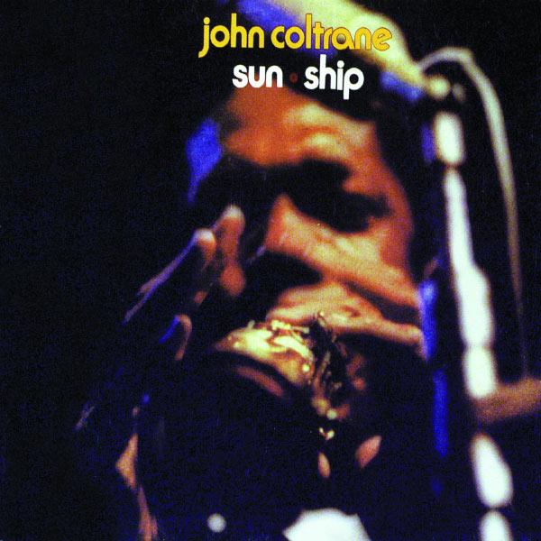 Copertina Disco Vinile 33 giri Sun Ship di John Coltrane