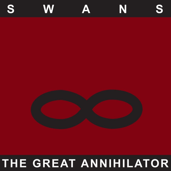 Copertina Vinile 33 giri The Great Annihilator [2 LP] di Swans