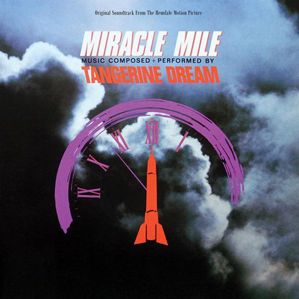 Copertina Vinile 33 giri Miracle Mile [Soundtrack LP] di Tangerine Dream