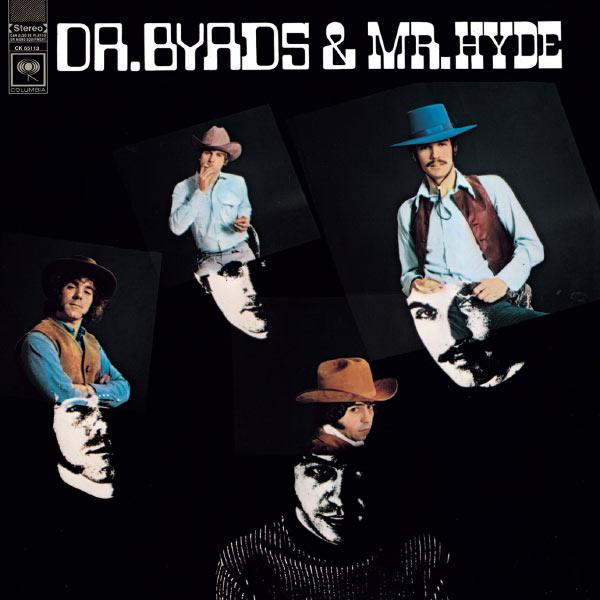 Copertina Disco Vinile 33 giri Dr. Byrds & Mr. Hyde di The Byrds