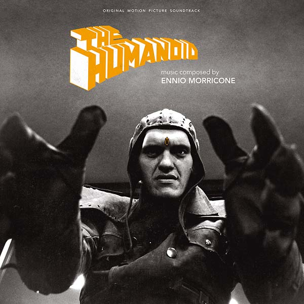 Copertina Disco Vinile 33 giri The Humanoid [Soundtrack LP] di Ennio Morricone
