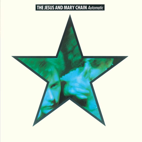 Copertina Disco Vinile 33 giri Automatic  di The Jesus and Mary Chain