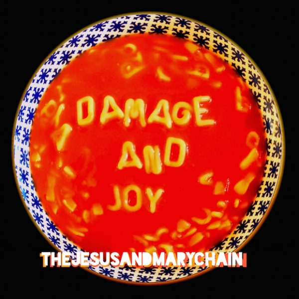 Copertina Disco Vinile 33 giri Damage and Joy di The Jesus and Mary Chain