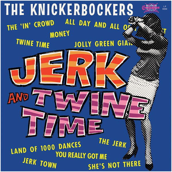 Copertina Disco Vinile 33 giri Jerk & Twine Time di The Knickerbockers