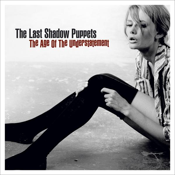 Copertina Disco Vinile 33 giri The Age of the Understatement di The Last Shadow Puppets