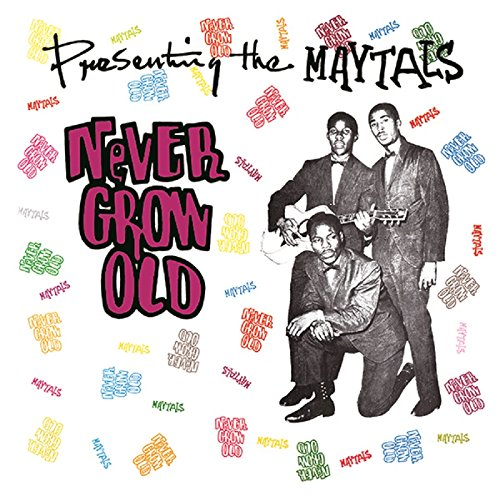 Copertina Disco Vinile 33 giri Never Grow Old di The Maytals