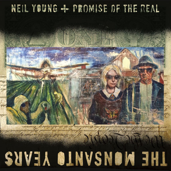 Copertina Disco Vinile 33 giri The Monsanto Years [2 LP] di Neil Young + Promise Of The Real