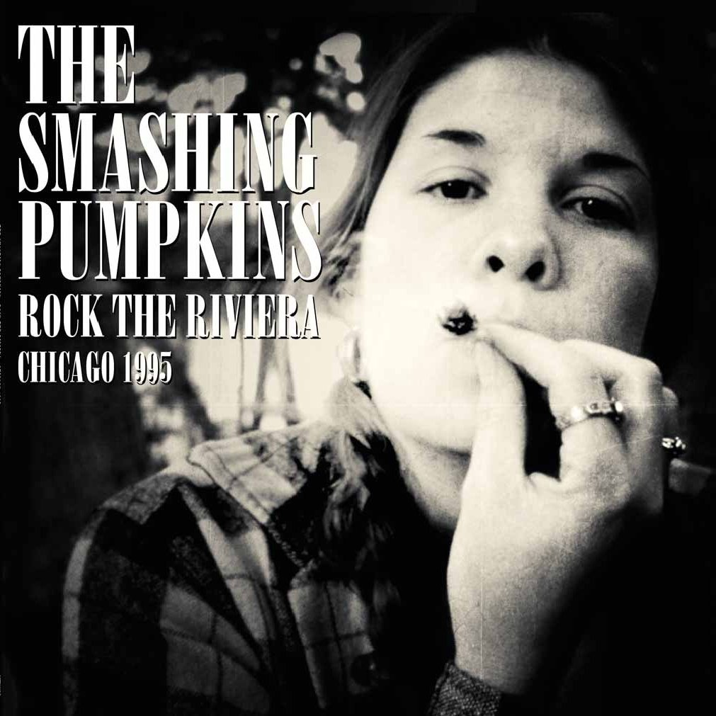 Copertina Disco Vinile 33 giri Rock the Riviera: Chicago 1995 [2 LP] di The Smashing Pumpkins
