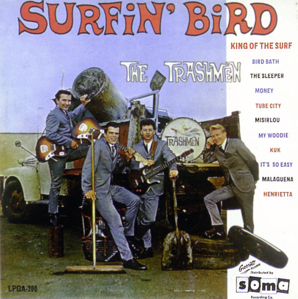 Copertina Disco Vinile 33 giri Surfin' Bird di The Trashmen
