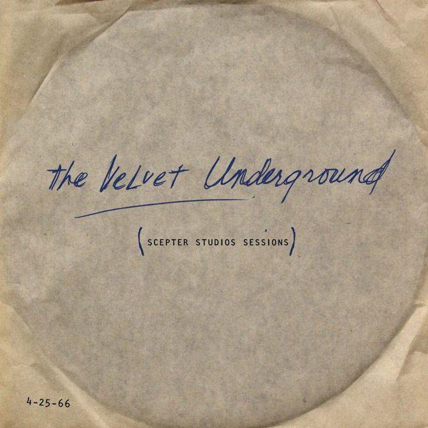 Copertina Disco Vinile 33 giri Scepter Studios Sessions di The Velvet Underground