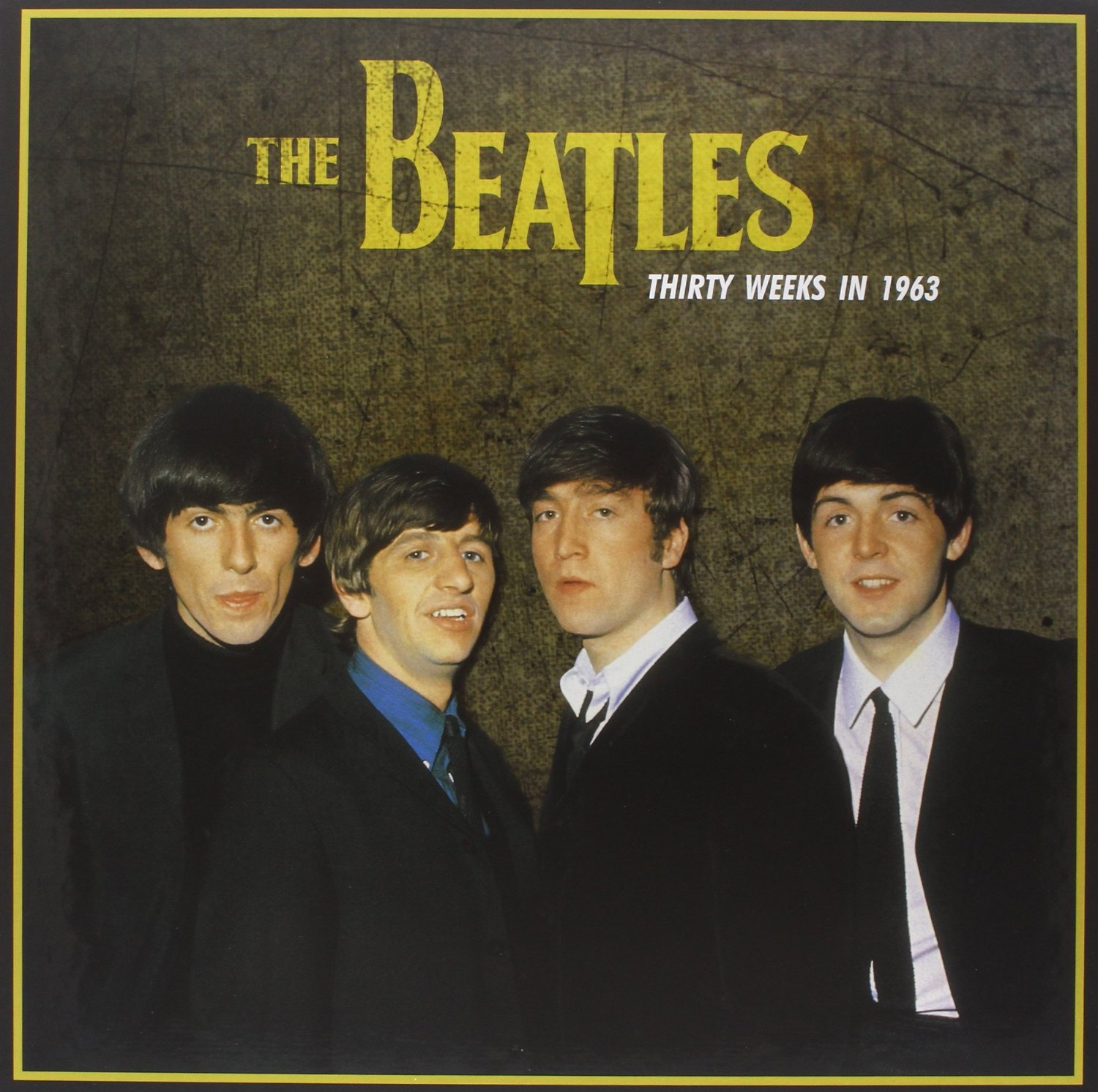 Copertina Disco Vinile 33 giri Thirty Weeks in 1963 di The Beatles