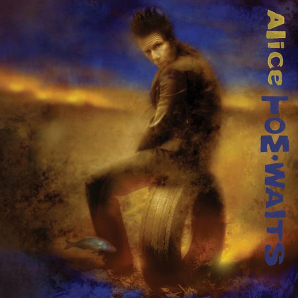 Copertina Vinile 33 giri Alice di Tom Waits
