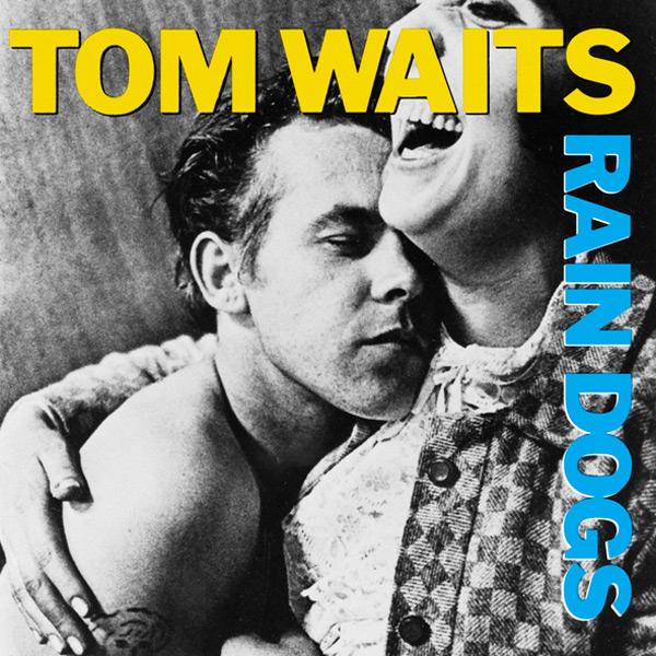 Copertina Disco Vinile 33 giri Rain Dogs di Tom Waits