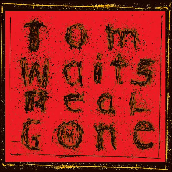 Copertina Vinile 33 giri Real Gone [2 LP] di Tom Waits