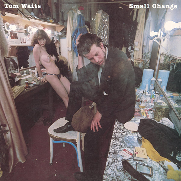 Copertina Vinile 33 giri Small Change di Tom Waits