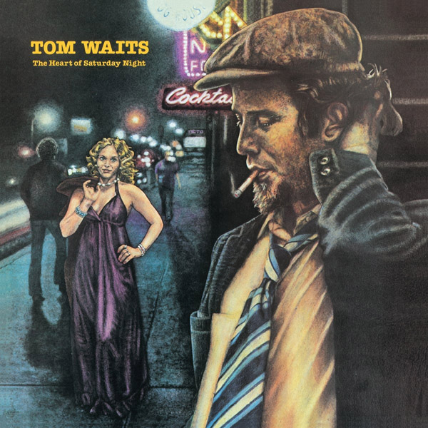 Copertina Vinile 33 giri The Heart of Saturday Night di Tom Waits