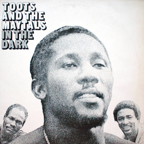 Copertina Vinile 33 giri In The Dark di Toots & The Maytals