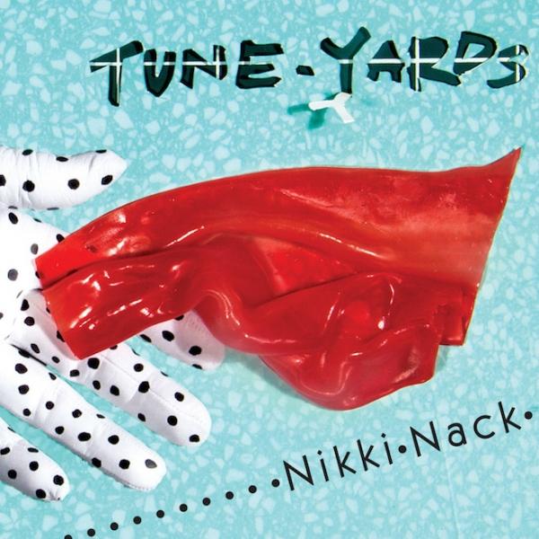 Copertina Disco Vinile 33 giri Nikki Nack di Tune-Yards