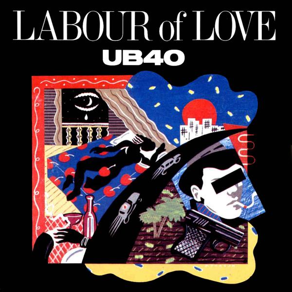 Copertina Disco Vinile 33 giri Labour of Love [2 LP] di UB40