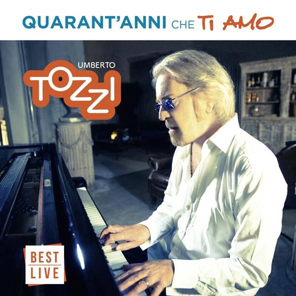 Copertina Vinile 33 giri Quarant'Anni che Ti Amo [2 LP] di Umberto Tozzi