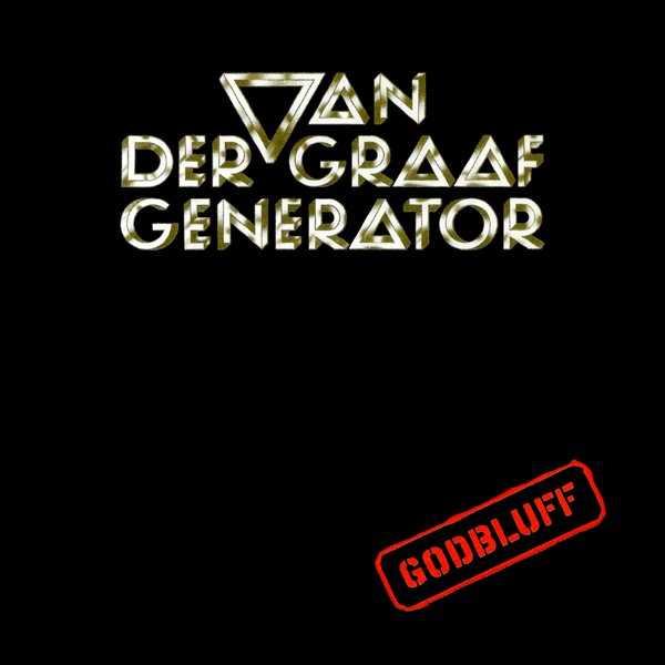 Copertina Disco Vinile 33 giri Godbluff di Van der Graaf Generator