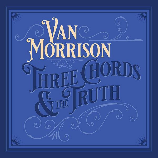 Copertina Vinile 33 giri Three Chords & The Truth [2 LP] di Van Morrison