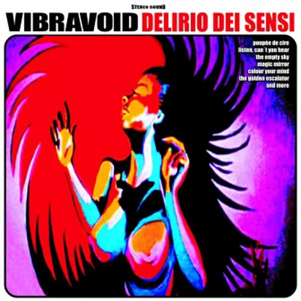 Copertina Disco Vinile 33 giri Delirio Dei Sensi di Vibravoid