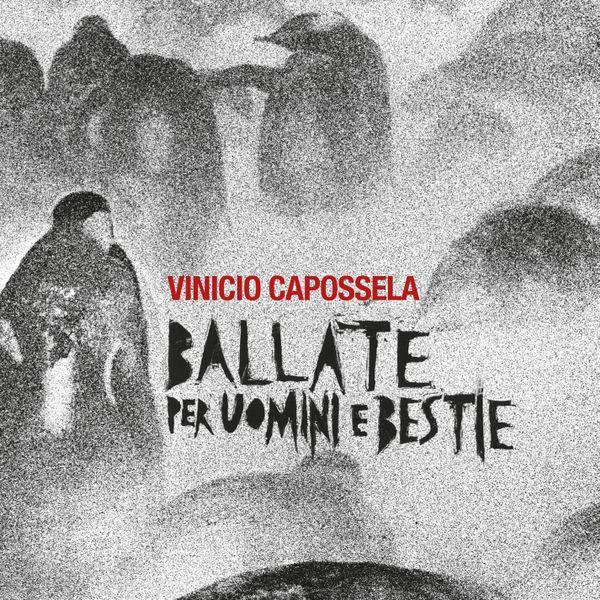 Copertina Vinile 33 giri Ballate Per Uomini e Bestie [2 LP] di Vinicio Capossela