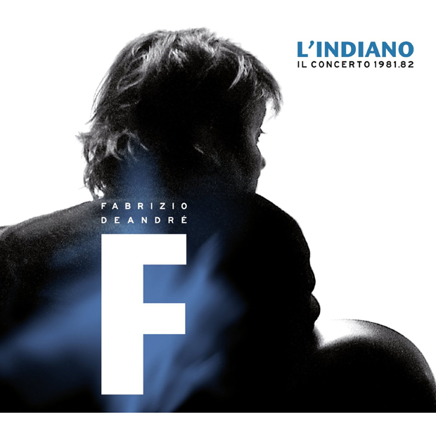 Copertina Disco Vinile 33 giri L'Indiano Il Concerto 1981/82 [2 LP] di Fabrizio de Andrè