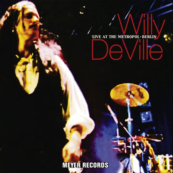 Copertina Disco Vinile 33 giri Live at the Metropol - Berlin [2 LP] di Willy Deville