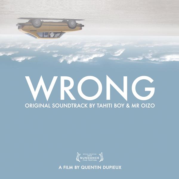 Copertina Disco Vinile 33 giri Wrong [Soundtrack LP+CD] di Mr. Oizo