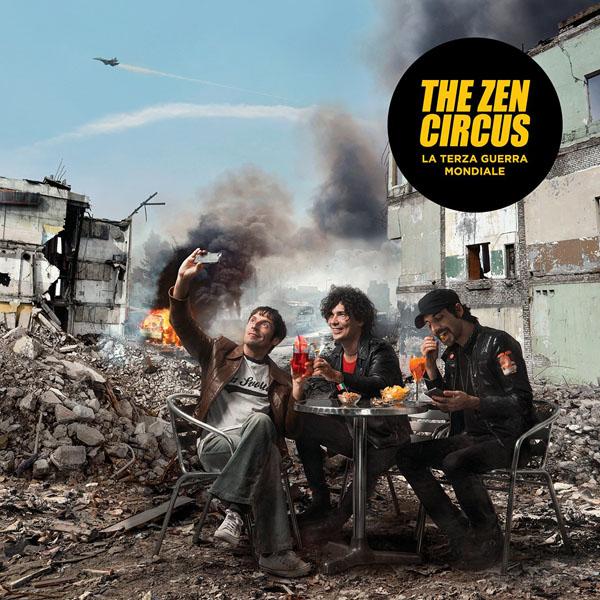 Copertina Disco Vinile 33 giri La Terza Guerra Mondiale di The Zen Circus