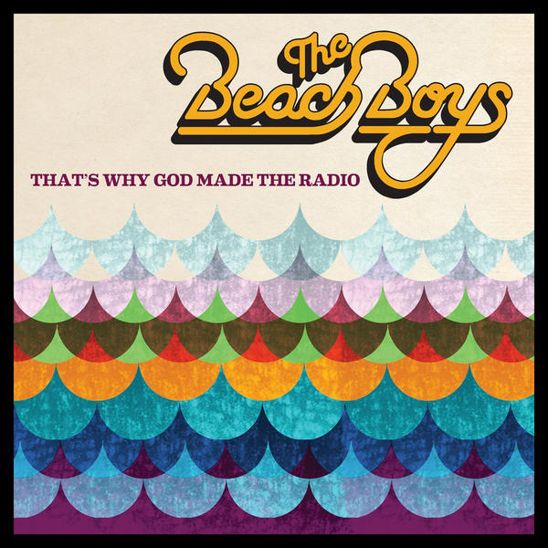 Copertina Disco Vinile 33 giri That's Why God Made the Radio  di The Beach Boys