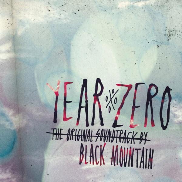 Copertina Disco Vinile 33 giri Year Zero: The Original Soundtrack di Black Mountain