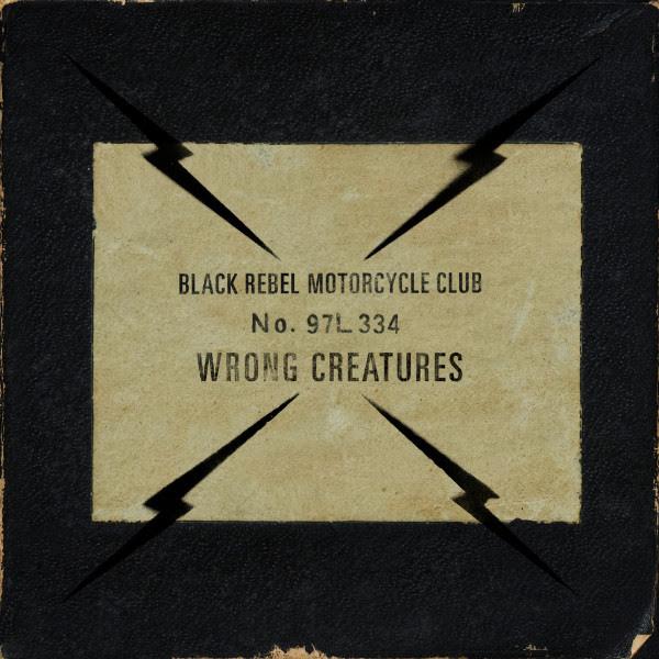 Copertina Vinile 33 giri Wrong Creatures [2 LP] di Black Rebel Motorcycle Club